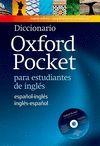 DICCIONARIO OXFORD POCKET PARA ESTUDIANTES DE INGLÉS: ESPAÑOL-INGLÉS/INGLÉS-ESPA