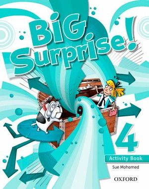 BIG SURPRISE! 4º PRIMARIA ACTIVITY BOOK