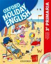 HOLIDAY ENGLISH 3º PRIMARIA: PACK SPANISH 3RD EDITION