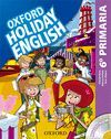 HOLIDAY ENGLISH 6º PRIMARIA: PACK SPANISH 3RD EDITION