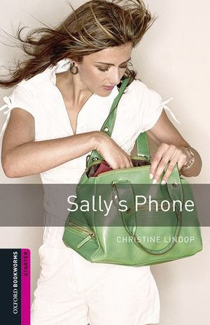 OXFORD BOOKWORMS LIBRARY STARTER. SALLYS PHONE MP3 PACK