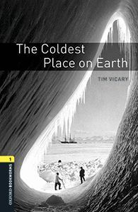 OXFORD BOOKWORMS 1. COLDEST PLACE ON EARTH MP3 PACK
