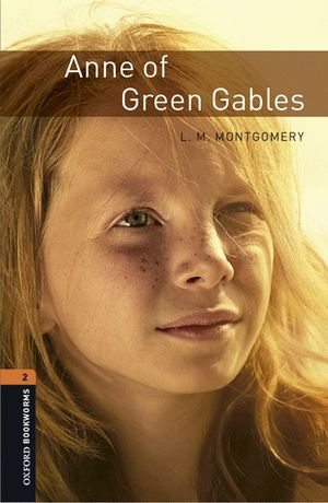 OXFORD BOOKWORMS LIBRARY 2. ANNE OF GREEN GABLES MP3 PACK