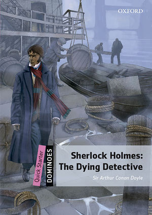 DOMINOES QUICK STARTER. SHERLOCK HOLMES DYING DETECTIVE MP3 PACK