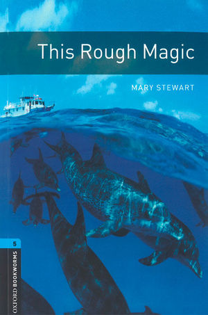 OXFORD BOOKWORMS 5. THIS ROUGH MAGIC MP3 PACK