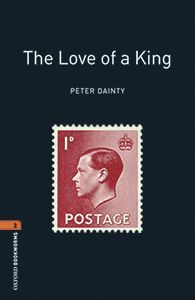 OXFORD BOOKWORMS LIBRARY 2. THE LOVE OF A KING MP3 PACK