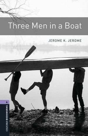 OXFORD BOOKWORMS LIBRARY 4: THREE MEN IN A BOAT MP3 PACK