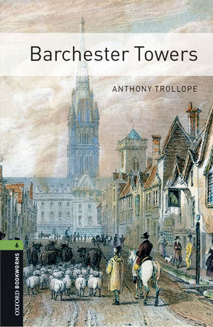 OXFORD BOOKWORMS 6. BARCHESTER TOWERS MP3 PACK