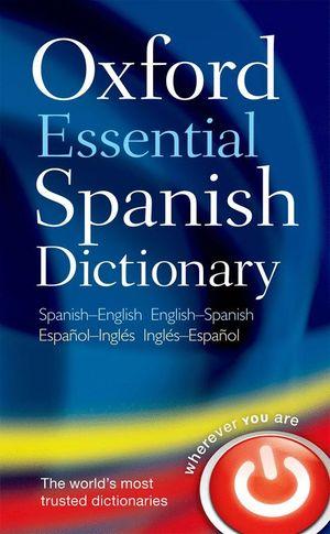 OXF ESSENTIAL SPANISH DICT. BILIN ED10 INGLES