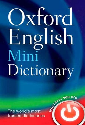 OXFORD ENGLISH MINIDICTIONARY: 8TH EDITION