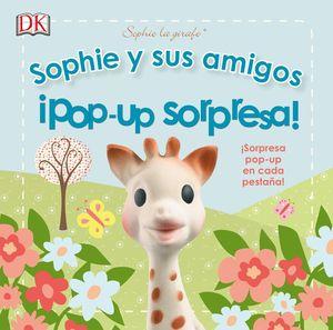 SOPHIE Y SUS AMIGOS. ¡POP-UP SORPRESA!