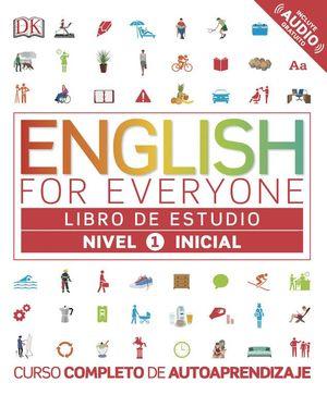 ENGLISH FOR EVERYONE (ED. EN ESPAÑOL) NIVEL INICIAL 1 - LIBRO DE ESTUDIO