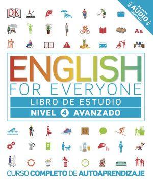 ENGLISH FOR EVERYONE (ED. EN ESPAÑOL) NIVEL AVANZADO - LIBRO DE ESTUDIO