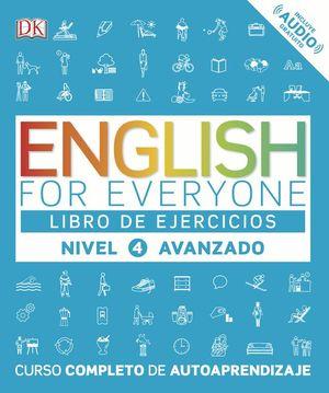 ENGLISH FOR EVERYONE (ED. EN ESPAÑOL) NIVEL AVANZADO  - LIBRO DE EJERCICIOS