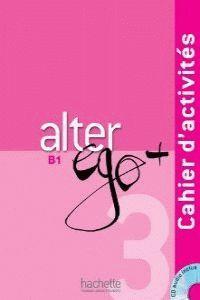 ALTER EGO + B1 EJERCICIOS+CD