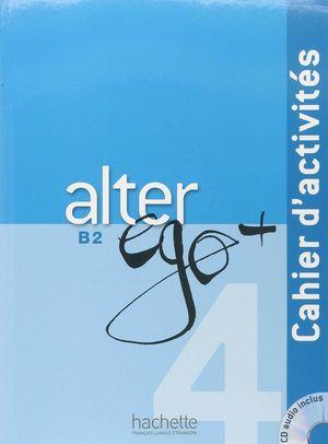 ALTER EGO + B2. EJERCICIOS +CD