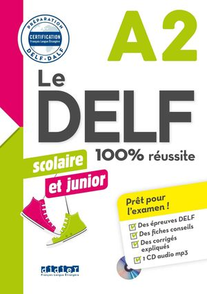 100% DELF JUNIOR SCOLAIRE A2 LIVRE+CD