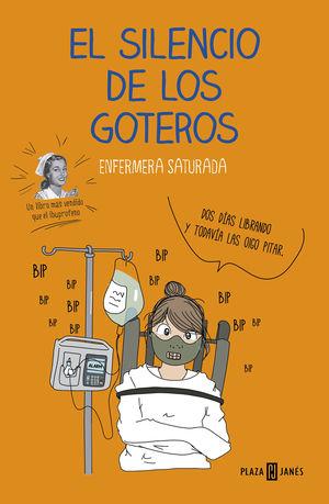 EL SILENCIO DE LOS GOTEROS
