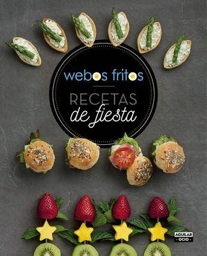 RECETAS DE FIESTA. WEBOS FRITOS