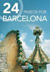24 PASEOS POR BARCELONA