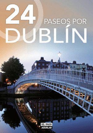 24 PASEOS POR DUBLIN