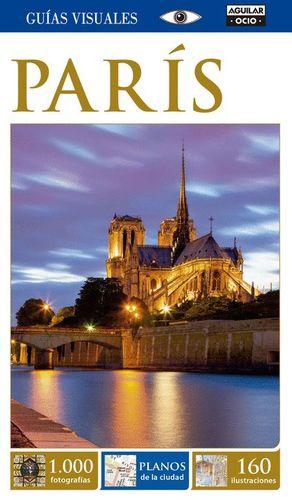 PARIS (GUÍA VISUAL 2015)