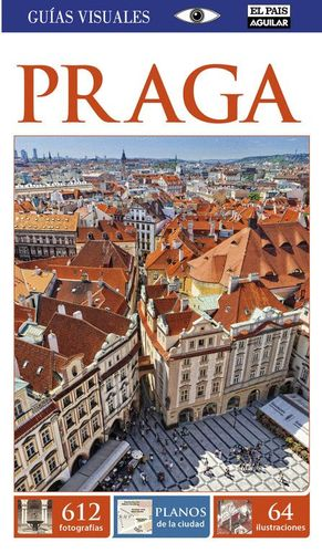 PRAGA (GUÍA VISUAL 2015)