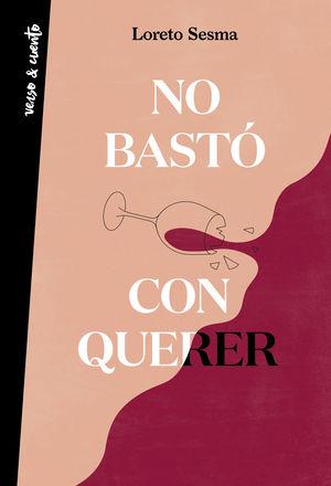 NO BASTÓ CON QUERER (FIRMADO)