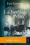 LA BERLINA DE PRIM (PREMIO FERNANDO LARA 2012)