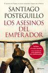 LOS ASESINOS DEL EMPERADOR (RÚSTICA)