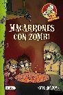 COCINA MONSTRUOS 1. MACARRONES CON ZOMBI