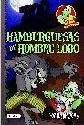 HAMBURGUESAS DE HOMBRE LOBO