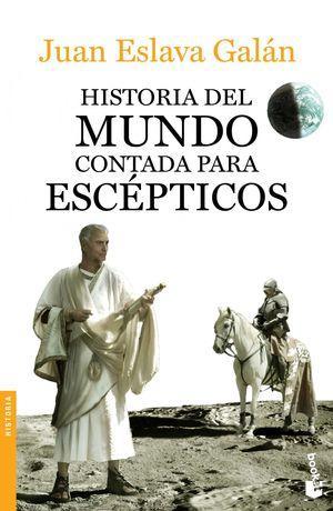 HISTORIA DEL MUNDO CONTADA PARA ESCÉPTICOS