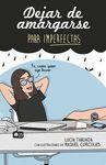 DEJAR DE AMARGARSE IMPERFECTAS