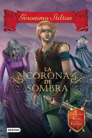 GS-CR4. LA CORONA DE SOMBRA