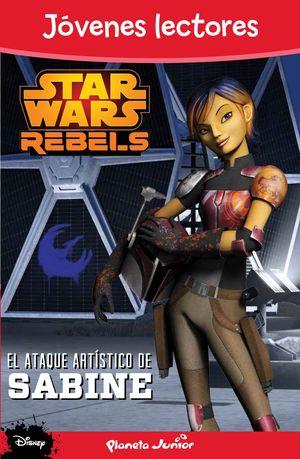 STAR WARS REBELS. ATAQUE ARTISTICO DE SABINE. JOV.