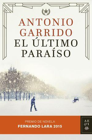 EL ULTIMO PARAISO (PREMIO FERNANDO LARA 2015)