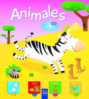 ANIMALES. CON 100 SOLAPAS