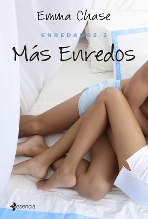 ENREDADOS, 2. MÁS ENREDOS