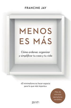 MENOS ES MAS