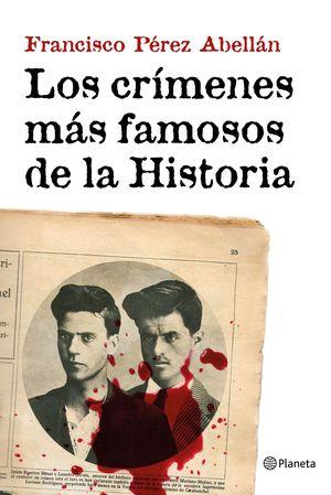 LOS CRIMENES MÁS FAMOSOS DE LA HISTORIA