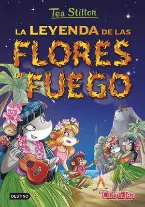 TS 15N. LA LEYENDA DE LAS FLORES DE FUEGO