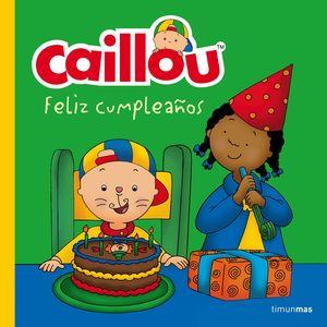 CAILLOU. FELIZ CUMPLEAÑOS