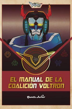 VOLTRON. EL MANUAL DE LA COALICIÓN VOLTRON