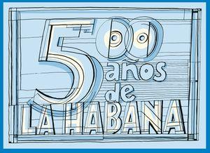 LA HABANA 500