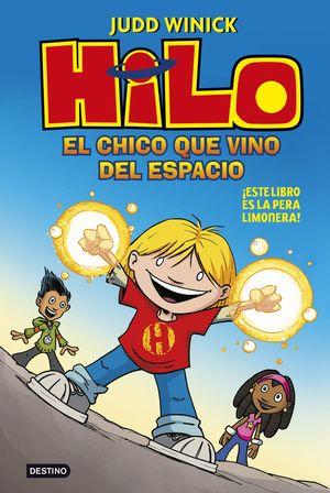 HILO. EL CHICO QUE VINO DEL ESPACIO