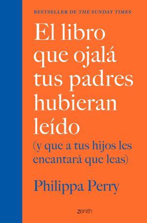EL LIBRO QUE OJALÁ TUS PADRES HUBIERAN LEÍDO