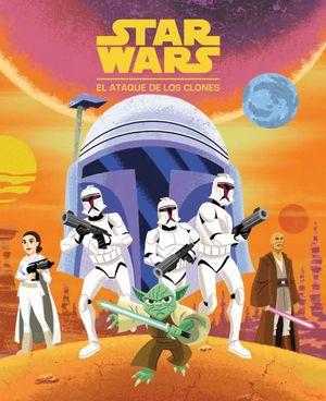 STAR WARS. EL ATAQUE DE LOS CLONES