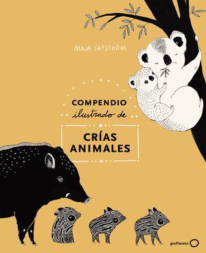COMPENDIO ILUSTRADO DE ANIMALES Y SUS CRÍAS