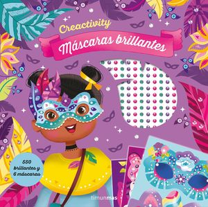 CREACTIVITY. MÁSCARAS BRILLANTES
